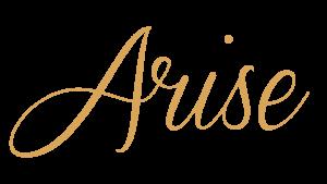 Arise